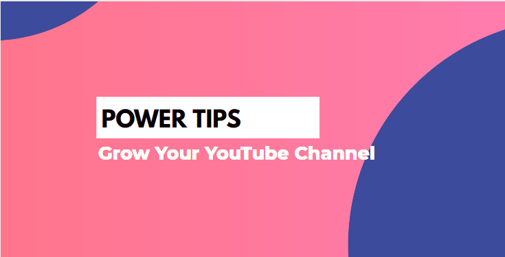 POWER TIPS to Grow Your YouTube Channel fast - Rank Youtube Channel